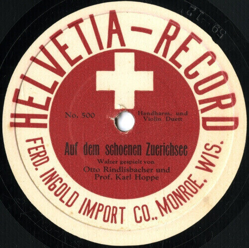Recorded in the 1920s, this 78 rpm disc was marketed to Swiss communities in Wisconsin and the Upper Midwest.