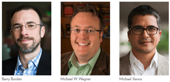 Photo: Barry Burden, Michael W. Wagner, Michael Xenos