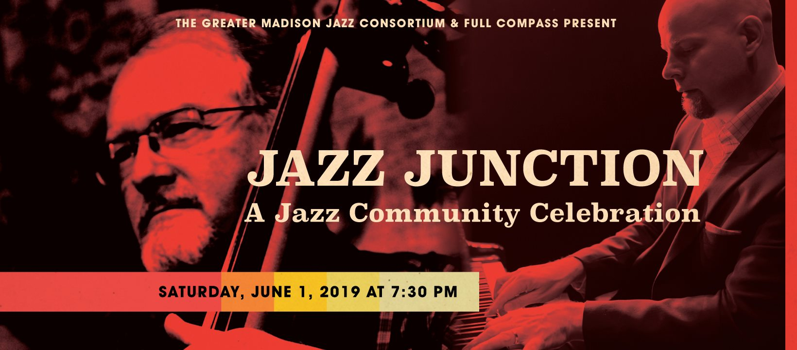 "Photo of Schaffer playing bass and text reading ""The Greater Madison Jazz Consortium and Full Compass present Jazz Junction: A Jazz Community Celebration"" Saturday, June 1, 2019 at 7:30 p.m."""