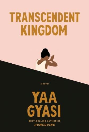"Cover of book ""Transcendent Kingdom"""