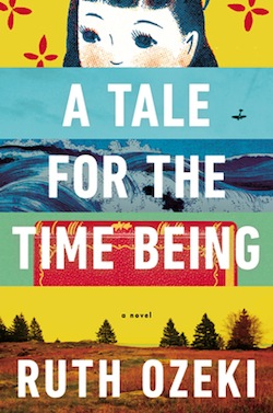 "Artwork: cover of book ""A Tale for the Time Being"""
